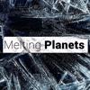Melting Planets