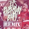 Jake paul-Its everyday bro remix (feat.Gucci Mane)