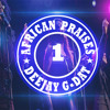 AFRICAN PRAISE MIX[Joyous Celebration,Benjamin Dube,Uche Agu]-DJ G DAT