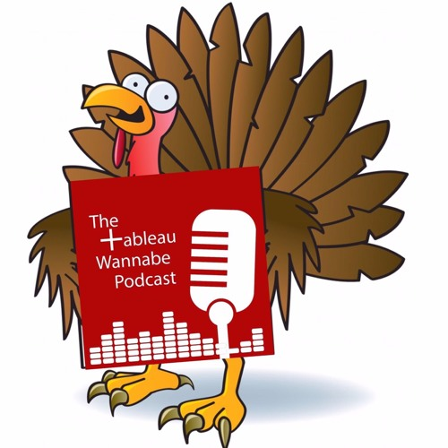 EP122.1 - Tableau Thanksgiving, the full version