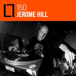 Loose Lips Mix Series - 150 - Jerome Hill