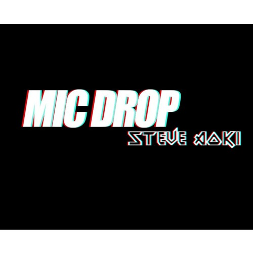 BTS (방탄소년단) 'MIC Drop (Steve Aoki Remix)'  [ Free Download]