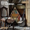 Iceleak Feat. Karl Michael - Danger (Teo Mandrelli Remix)