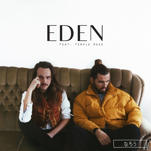 Eden (feat. Temple Haze)