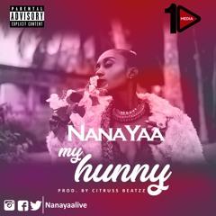 NanaYaa - My Hunny (prod. by Citruss Beatzz)