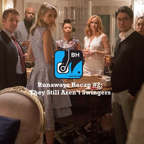Runaways Recap #2: They Still Aren't Swingers