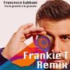 Francesco Gabbani - Tra le granite e le granate (Frankie T remix)
