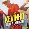 MC Kevinho - Olha A Explosao (Mula & Rajobos Edit) COPYRIGHT