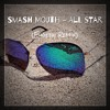 Smash Mouth - All Star(Eugeen Remix)