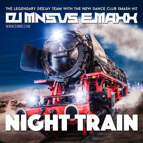 DJMNS Vs. E - MaxX - Night Train *preview* coming soon!