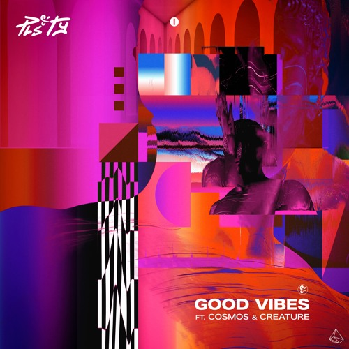 PLS&TY - Good Vibes (Radio Edit) [feat. Cosmos & Creature]