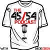 The 45/54 Podcast - Episode 08: Black Friday/Cyber Monday Kick Off Part 1