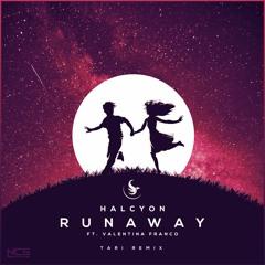 Halcyon - Runaway (feat. Valentina Franco) [TARI Remix] | NCS Release
