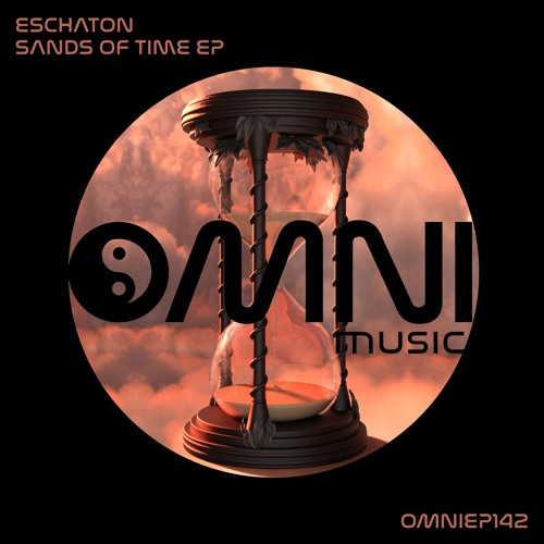 OUT NOW: ESCHATON - SANDS OF TIME EP (OmniEP142)