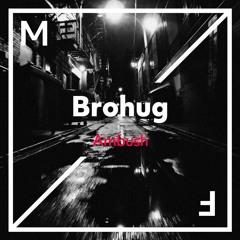 BROHUG - Ambush