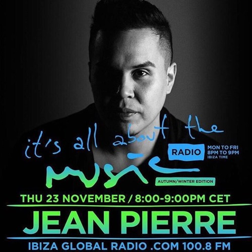 Jean Pierre - All About The Music Radio Show 11.23.2017