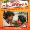 Duo California: Die besten Songs entstehen nach einem Streit