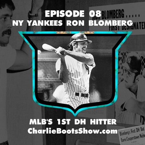 Episode 08 | MLB's 1st DH Ron Blomberg
