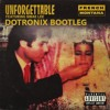 French Montana Ft. Swae Lee - Unforgettable (DOTRONIX BOOTLEG) FREE DOWNLOAD