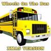 Wheels On The Bus - XmasVersion