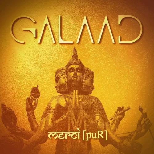 GALAAD - Merci [puR]