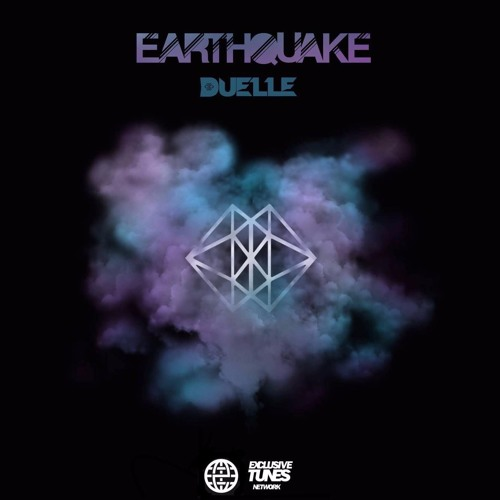 Earthquake (Exclusive Tunes Network / Electrostep Network)
