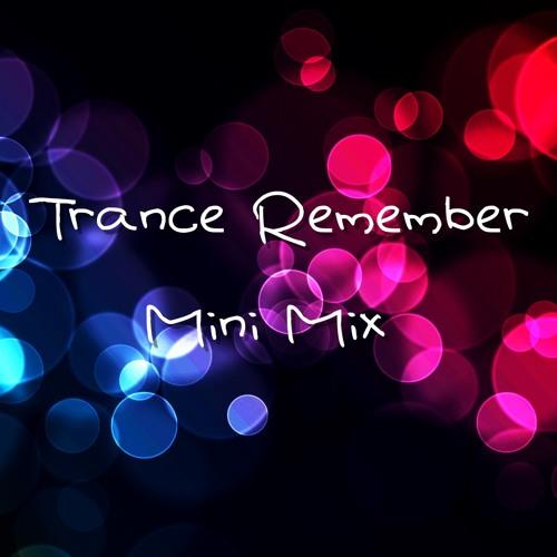 Trance Remember Mini Mix