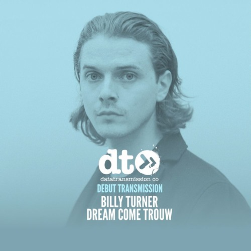 Billy Turner - Dream Come Trouw