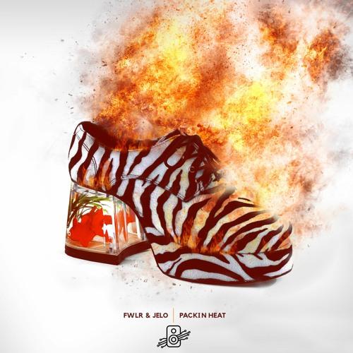 FWLR & JELO - Packin Heat