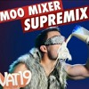 Vat19 song. Moo mix sepremix