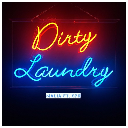 Dirty Laundry Ft Syd By Maliavibes Free Listening On Soundcloud