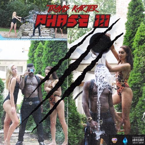 Travis Karter - Phase III (Full Album)