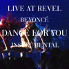 Beyoncé - Dance For You (Revel Presents: Beyoncé Live Instrumental)+ studio version to download