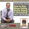 Dr. Glenn Livingston: Never Binge Again - How to Stop Binge Eating (AoL 110)