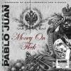 Hoodrich Pablo Juan- Money On Fleek (prod captaincrunch & bighead)