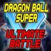 DRAGON BALL SUPER - ULTIMATE BATTLE [EPIC METAL COVER] (Little V)