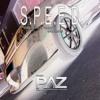 S.P.E.E.D.    [Tech & Ibiza House] mp3