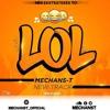 Mechans T - Lol (Prodz by Sous Beat)