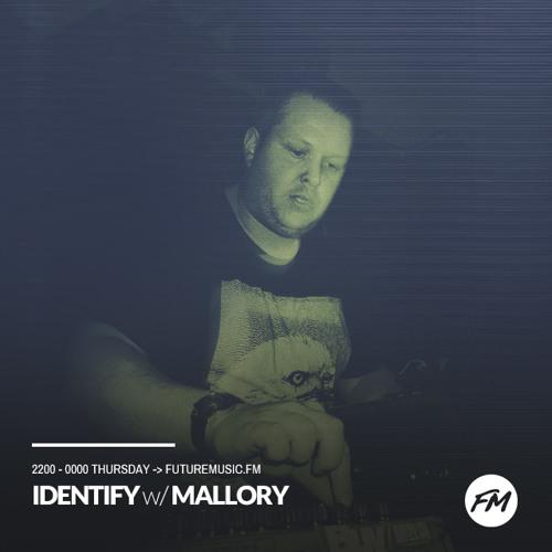 IDENTIFY 26/10/2017 - Mallory
