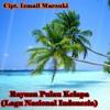 Rayuan Pulau Kelapa (Lagu Nasional Indonesia){Cover}