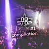 No Stop - Compilation #1