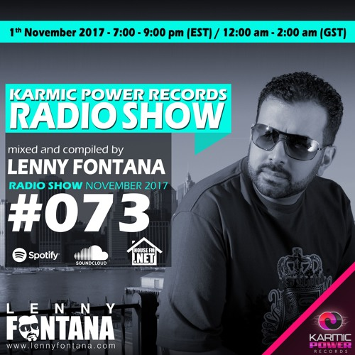 #73 Karmic Power Records Radio Show on Housefm.net mixed by Lenny Fontana 01. November 2017