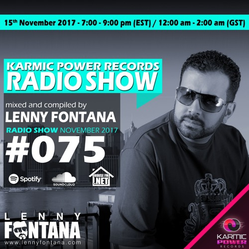 #75 Karmic Power Records Radio Show On HouseFM.NET mixed by Lenny Fontana 15. November 2017