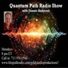 The Quantum Path Radio Show ~ 20Nov2017