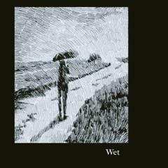 ragtag - Wet(prod.by lo-fi seoul)
