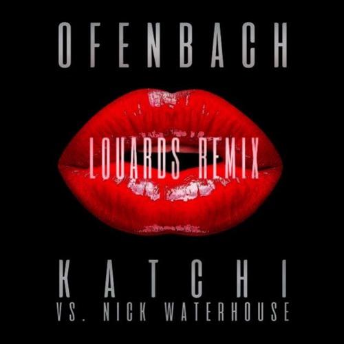 Ofenbach Vs. Nick Waterhouse - Katchi (LOUARDS Short Remix)