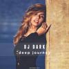 Dj Dark Deep Journey November 2017 Mp3