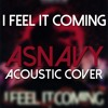 Download The Weeknd ft. Daft Punk - I Feel It Coming (Asnavy Guitar Acoustic Cover) Mp3