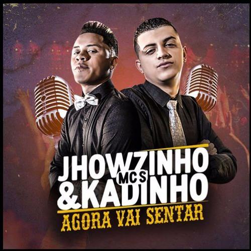 Baixar DJ Diego Costa / Mc´s Jhowzinho & Kadinho - Agora Vai Sentar (Abertura)