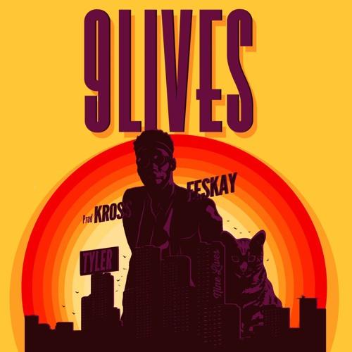 9 Lives ft Tylerriddim